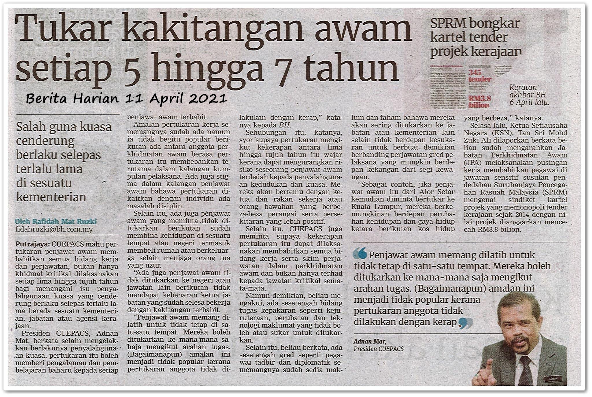 Tukar kakitangan awam setiap 5 hingga 7 tahun - Keratan akhbar Berita Harian 11 April 2021