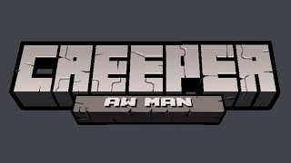 Creeper Aw Man Lyrics - CaptainSparklez | TryHardNinja