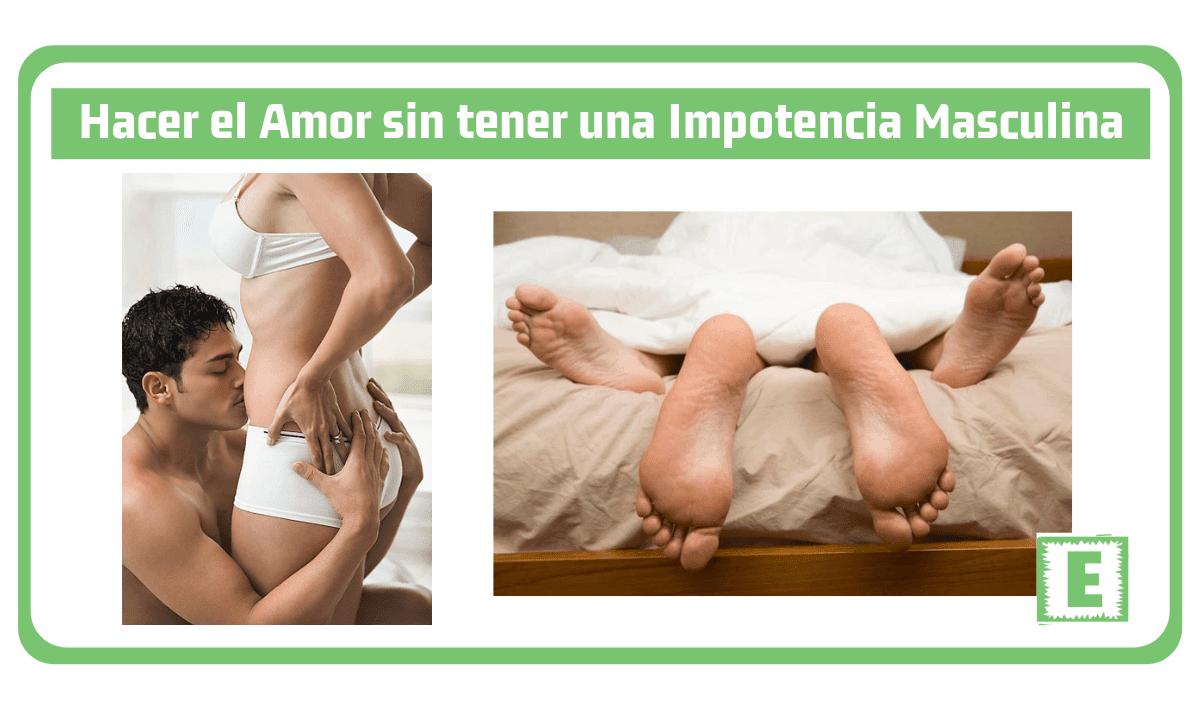 Hacer el amor impotencia masculina