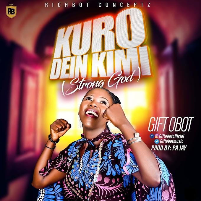 [Music] Gift Obot - KURO dein kimi Mp3 Download