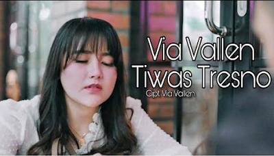 Download Lagu Terbaru Via Vallen Tiwas Tresno Mp3 2020