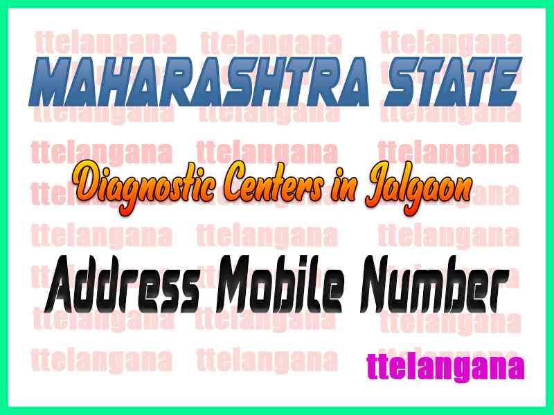 Diagnostic Centers in Jalgaon Maharashtra