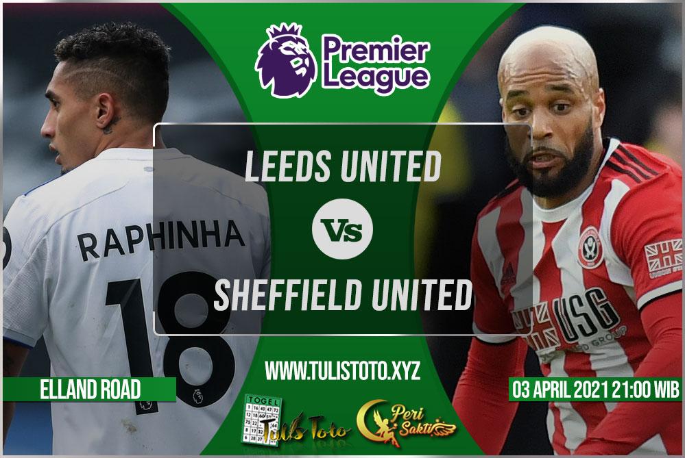Prediksi Leeds United vs Sheffield United 03 April 2021