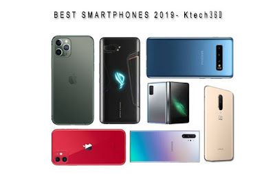 All the best smartphones of the year 2019 review by ktech360