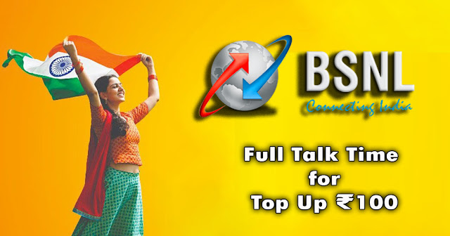 BSNL prepaid mobile customers to get Full Talk Time on Top Up ₹100 on all days till 20th August 2021