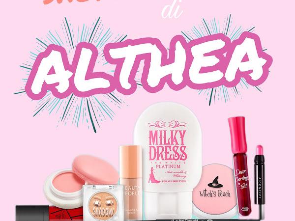 Shopping Raya Checklist | 1# Make Up Raya : Mestilah ALTHEA!