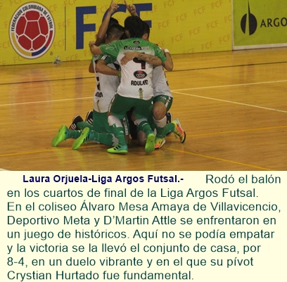 Deportivo Meta venció a D'Martin y puso un pie en la semifinal.