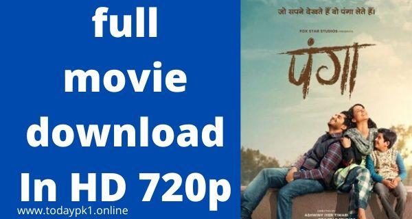 Panga New full Movie Download In HD 720p 2020