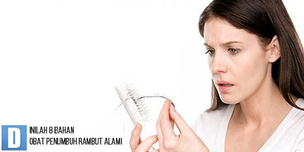 Obat Penumbuh Rambut Alami, Mengatasi Rambut Rontok Parah, Bahan Penumbuh Rambut