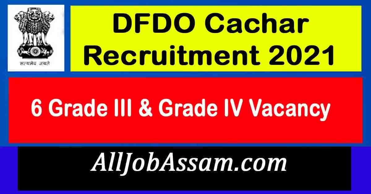 DFDO Cachar Recruitment 2021
