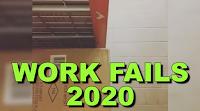 Work Fails 2020