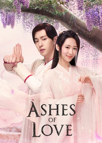 I'm Now Watching Ashes Of Love