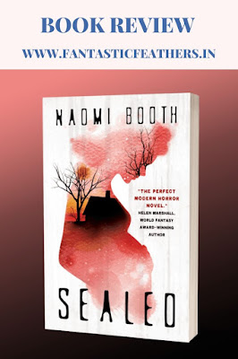 Sealed by Naomi Booth - Book Review