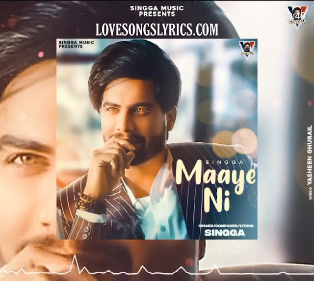 Maaye ni song lyrics - Singga
