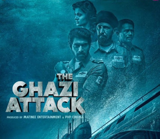 The Ghazi Attack (2017) Review