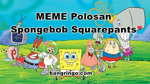 meme polosan spongebob squarepants