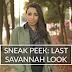 Sneak Peek: Last Savannah Look