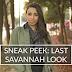 Sneak Peek: Last Savannah Look