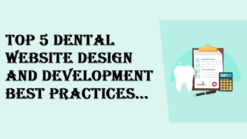 Dental Website Design Best Practices