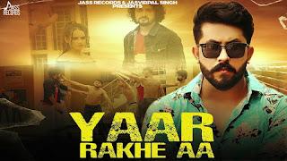 Yaar Rakhe Aa - Vipul Verma Song Lyrics Mp3 Download