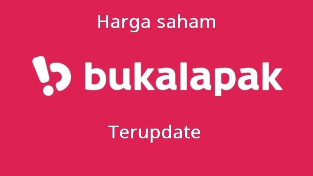 update terbaru harga saham Bukalapak BUKA