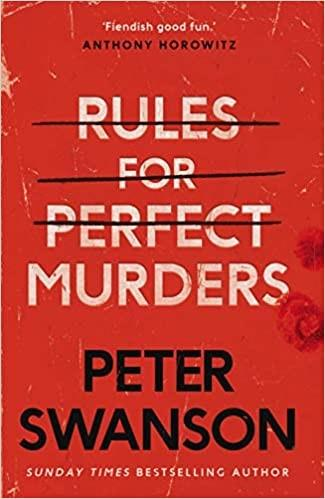 Rules for Perfect Murders by Peter Swanson (PDF)