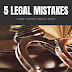 5 Legal Mistakes Every Startup Should Avoid