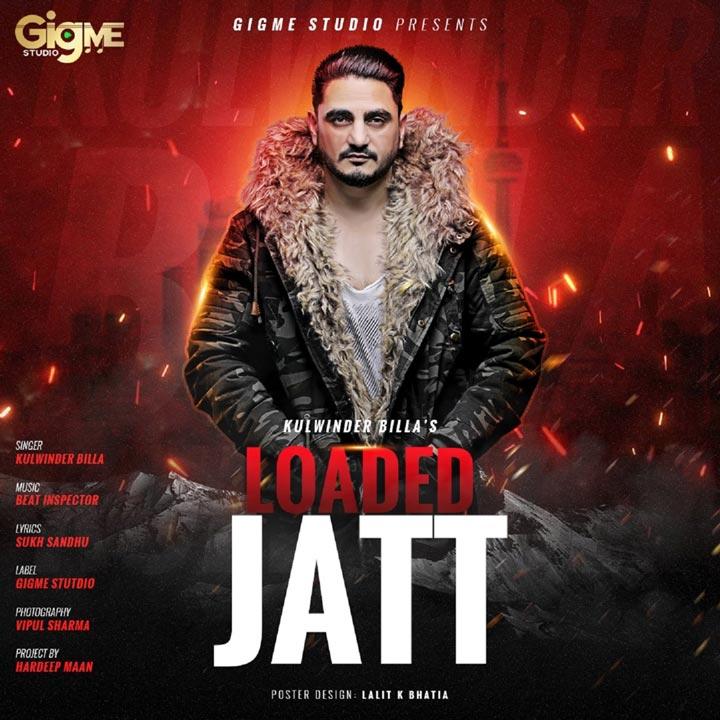 Loaded Jatt Lyrics - Kulwinder Billa New Song 2019