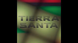 LETRA Tierra Santa Granuja & Metricas Frías