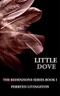 LITTLE DOVE (The Redenzione Series Book 1)