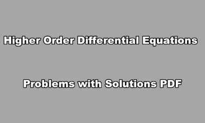 Higher Order Differential Equations Problems with Solutions PDF