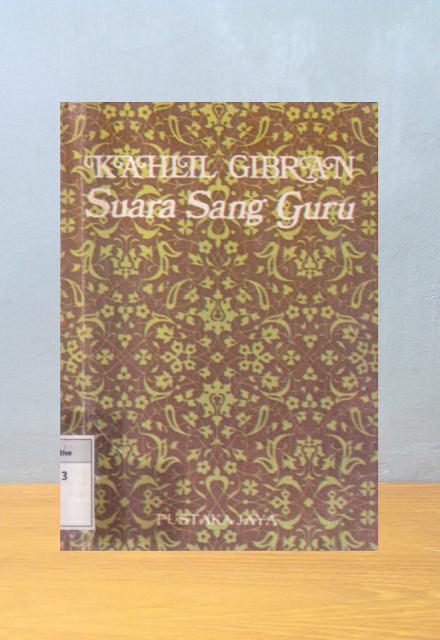 SUARA SANG GURU, Kahlil Gibran
