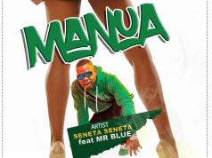 AUDIO | Seneta Seneta Ft. Mr Blue – Manua | Download NEW MP3