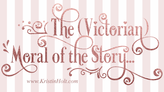 Kristin Holt | The (Victorian) Moral of the Story...