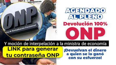 Agendado al Pleno devolucion 100% ONP Devuelvan el dinero a quien se lo gano con su esfuerzo