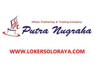 Lowongan Kerja Staff Administrasi di Putra Nugraha Klaten dan Solo