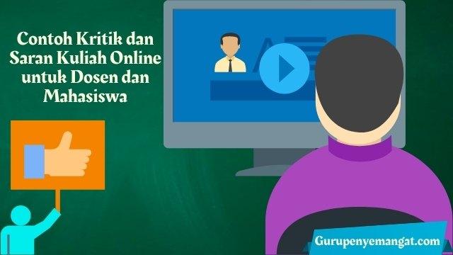 Contoh Kritik dan Saran Kuliah Online untuk Dosen dan Mahasiswa