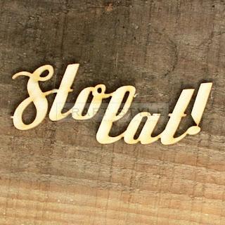 https://www.craftstyle.pl/pl/p/Tekturka-napis-STO-LAT-v.04-3-szt/13371