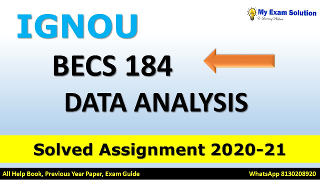 bans 184 assignment 2020-21, becs 184 assignment 2020-21, bans 184 assignment pdf download bans 184 assignment 2021, begla 138 assignment 2020-21, becs 184 assignment pdf, bans 184 assignment question paper, ehd2 solved assignment 2020-21