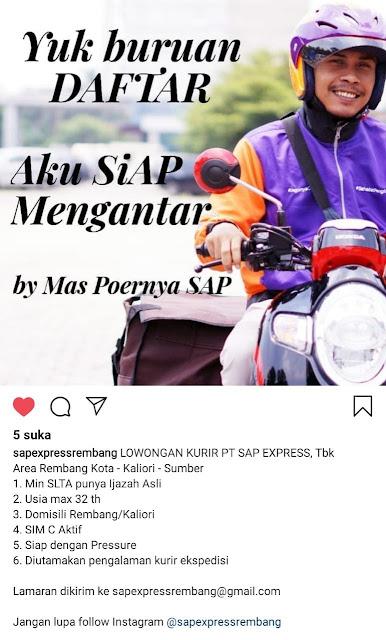Lowongan Kerja Pegawai Kurir Jasa Ekspedisi SAP Express Rembang
