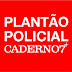 Rosário: Polícia prende casal em flagrante por passar notas falsas