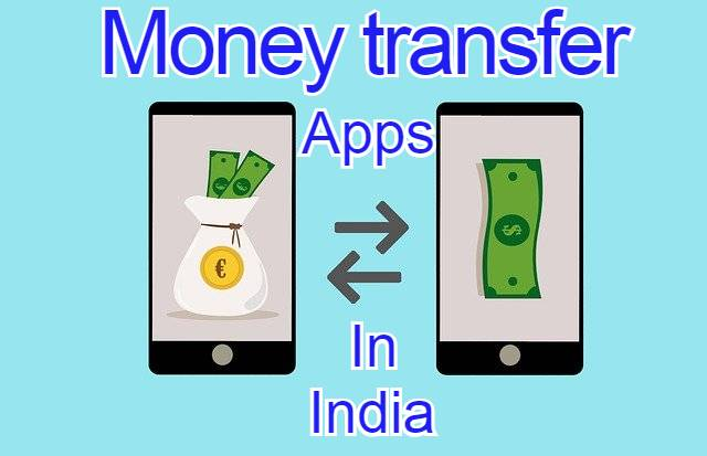 10 Best Online Money Transfer Apps in India