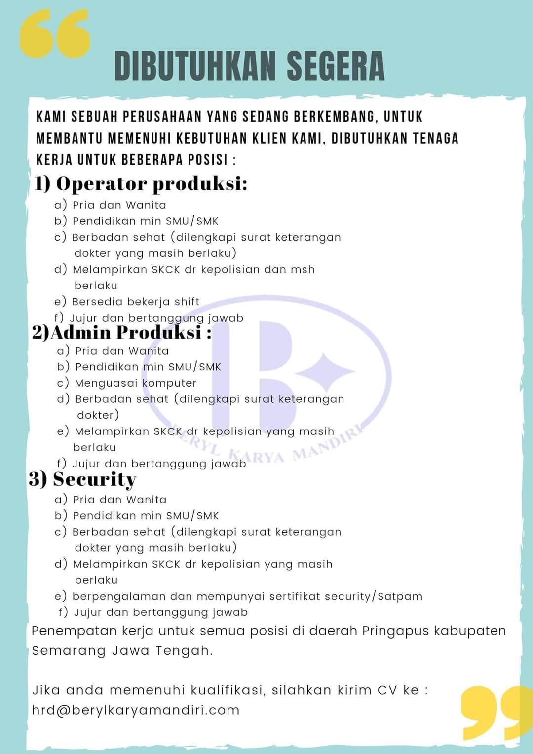 Lowongan Kerja Semarang Sebagai Operator Produksi, Admin Produksi & Security di Beryl Karya Mandiri Semarang