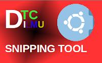 Mengetahui Aplikasi Snipping Tool pada LInux