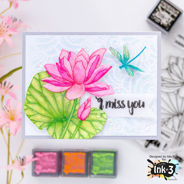 I Miss You, Lotus Card, Ink On 3,Water Lily Set, stencil,Fadeout Ink,No Line Water Coloring, Mini Ink Cubes, Card Making, Stamping, handmade card, ilovedoingallthingscrafty, Stamps, how to,  Lotus Stamp ,Liquid Pixie Dust,