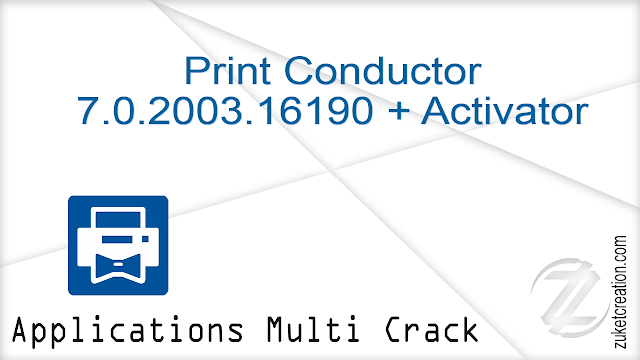 Print Conductor 7.0.2003.16190 + Activator