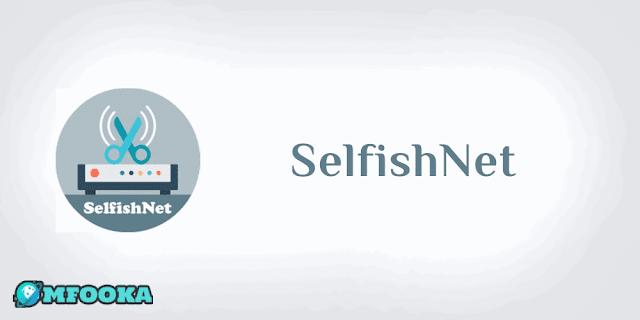 برنامج SelfishNet للتحكم بالأجهزة المتصلة بالراوتر
