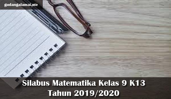Silabus Matematika Kelas 9 K13 Tahun 2019/2020