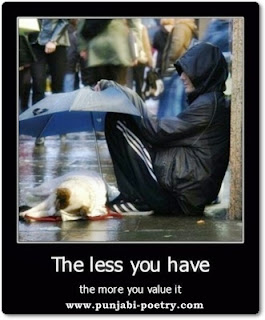 The Less You Have - The More You Value It