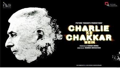 Charlie Kay Chakkar Mein Full Movie